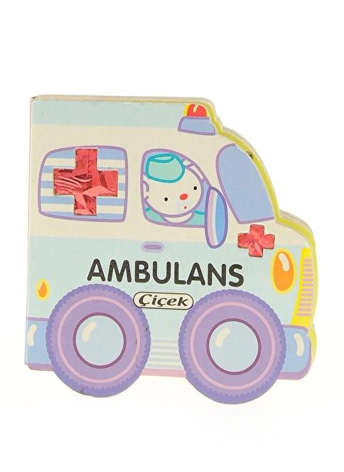 Çiçek Yayıncılık Küçük Arabalar Dizisi-Ambulans Renkli